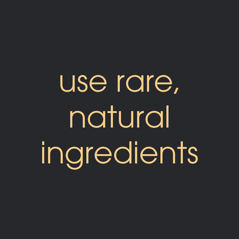 rare, natural ingredients
