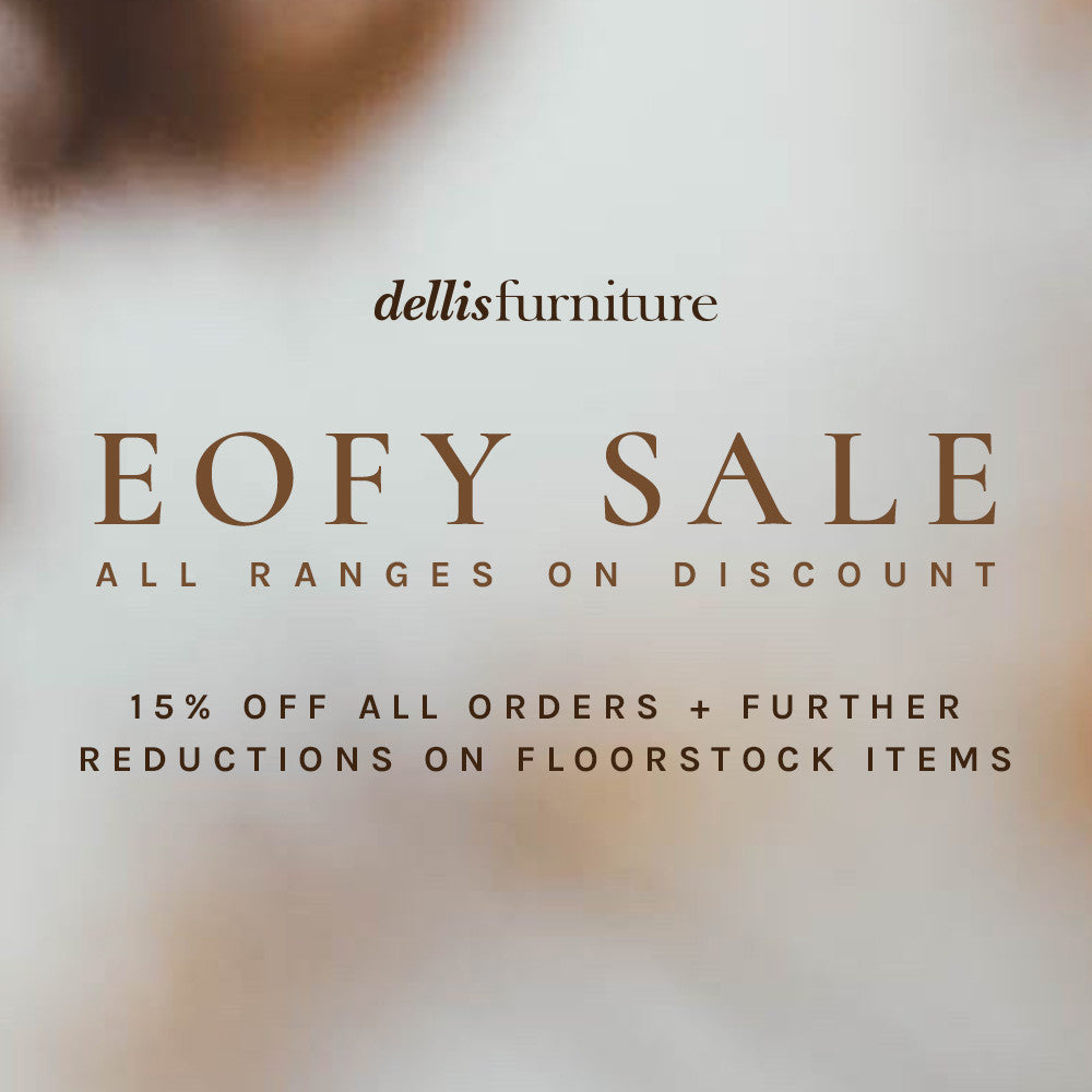 Dellis Furniture EOFY Sale Now On!