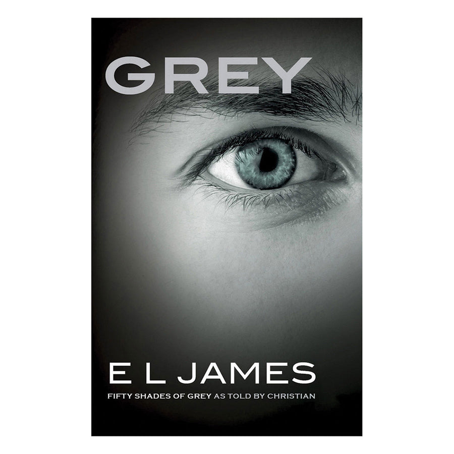 GREY: Fifty Shades of Grey as Told by Christian - Vintage