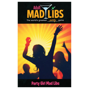Adult Mad Libs: Party Girl - Price Stern Sloan