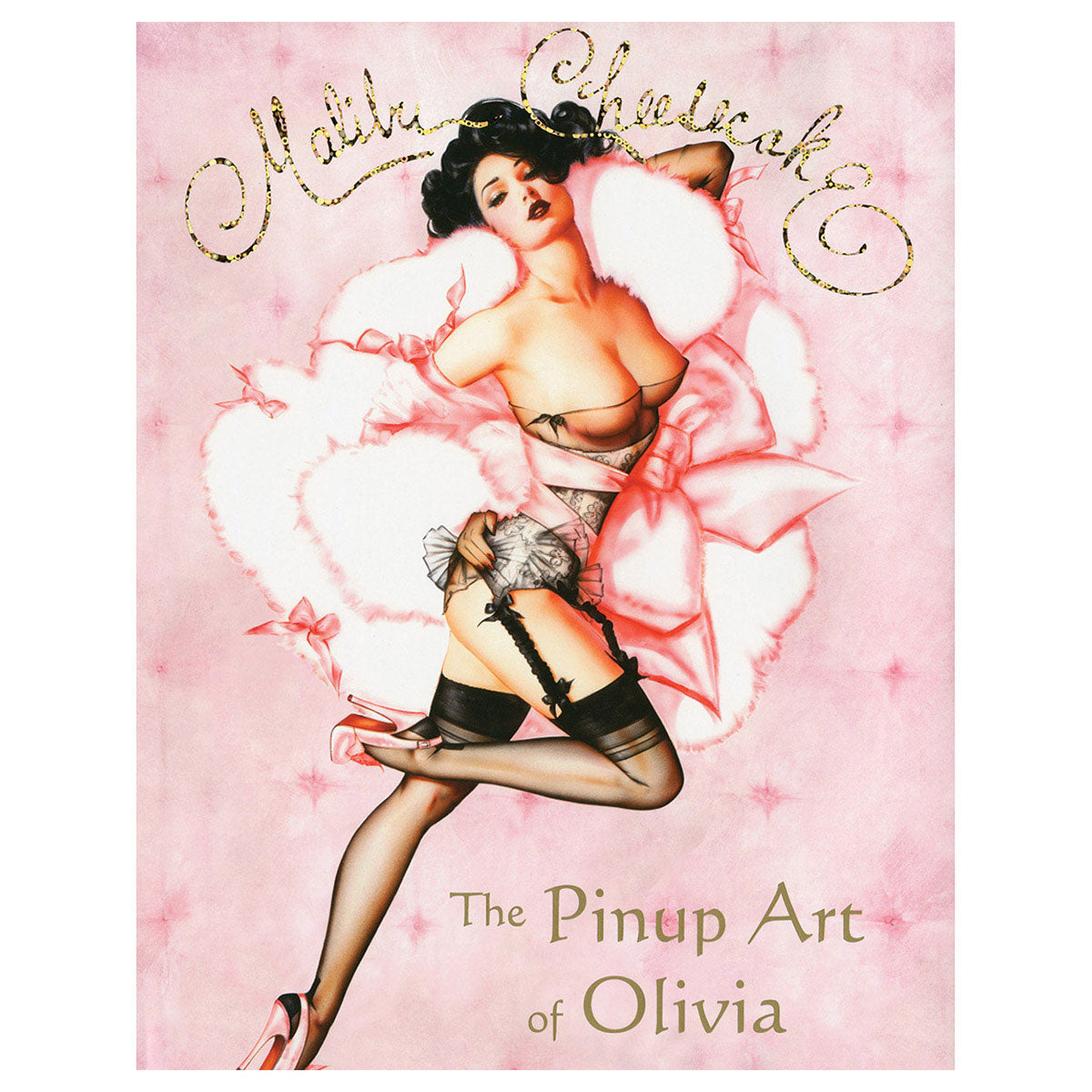 Malibu Cheesecake: The Pinup Art of Olivia -ozone Productions