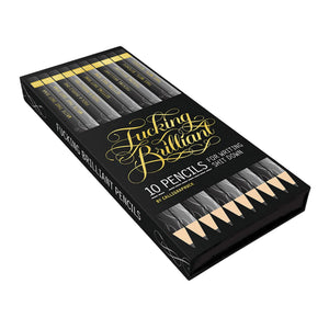 Calligraphuck Fucking Brilliant Pencils 10pk
