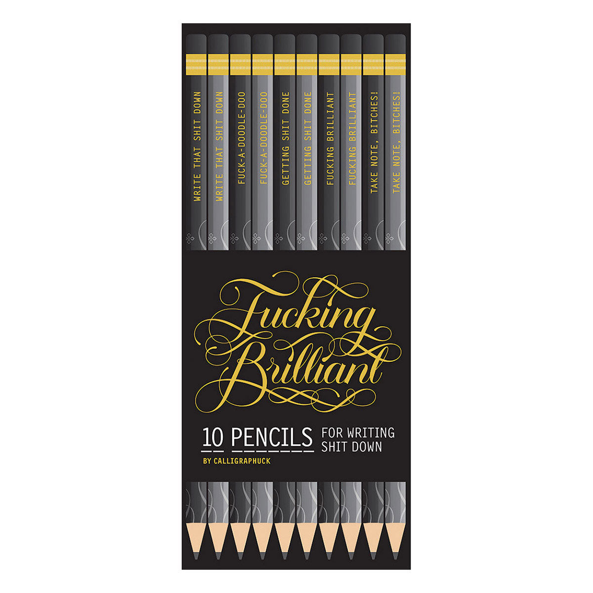 Calligraphuck Calligraphuck Fucking Brilliant Pencils 10 pack