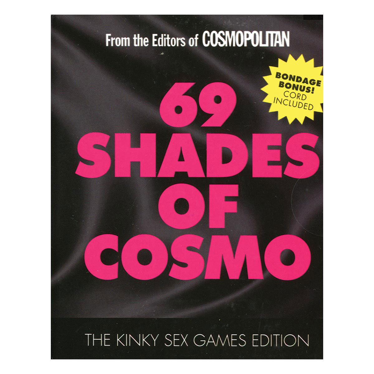 Hearst Books 69 Shades of Cosmo: The Kinky Sex Games Edition