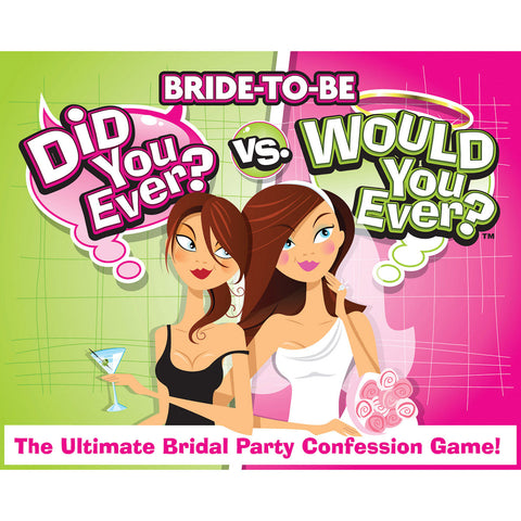 Ball & Chain Bride to Be: Did You Ever? Would You Ever? Game - The Ultimate Bridal Party Confessions Game!