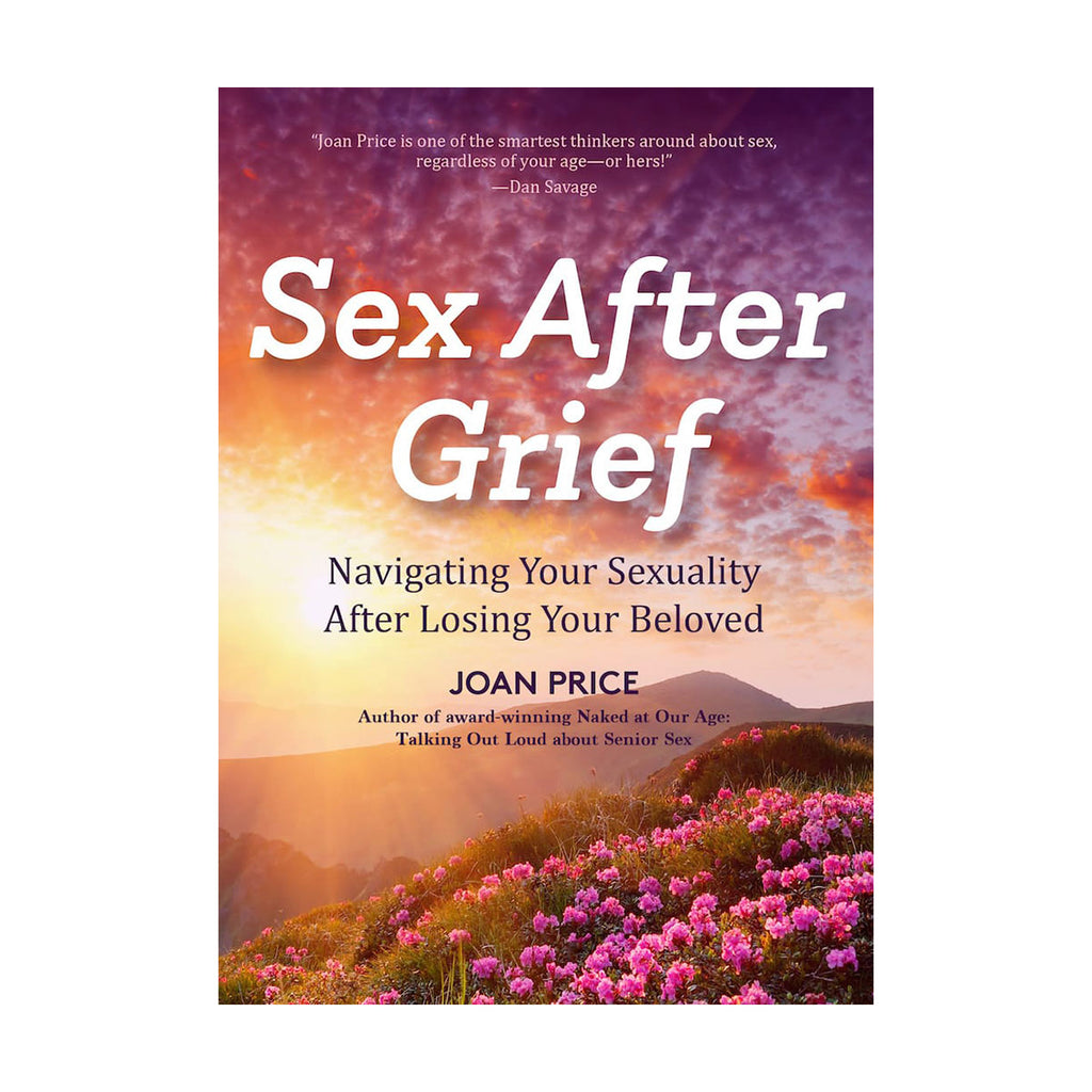 Sex After Grief: Navigating Your Sexuality After Losing Your Beloved - Ingram