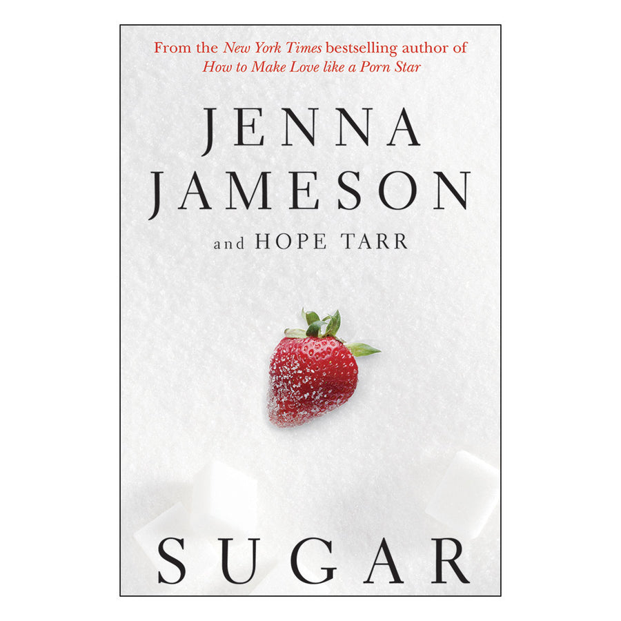 Sugar by Jenna Jameson - Skyhorse Publishing