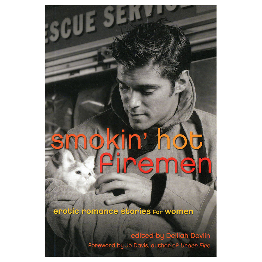 Smokin' Hot Firemen - Cleis Press