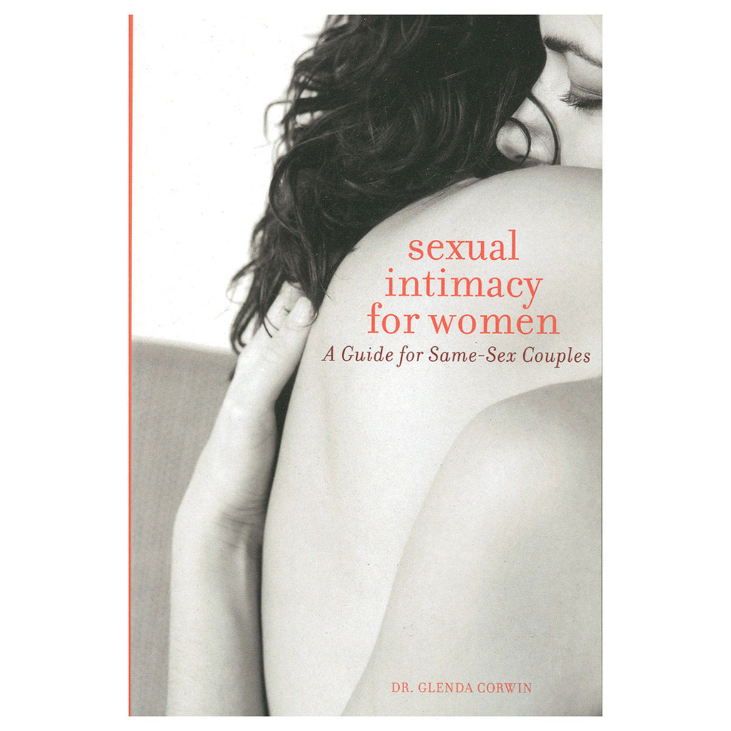 Sexual Intimacy for Women - A Guide for Same-Sex Couples - Seal Press