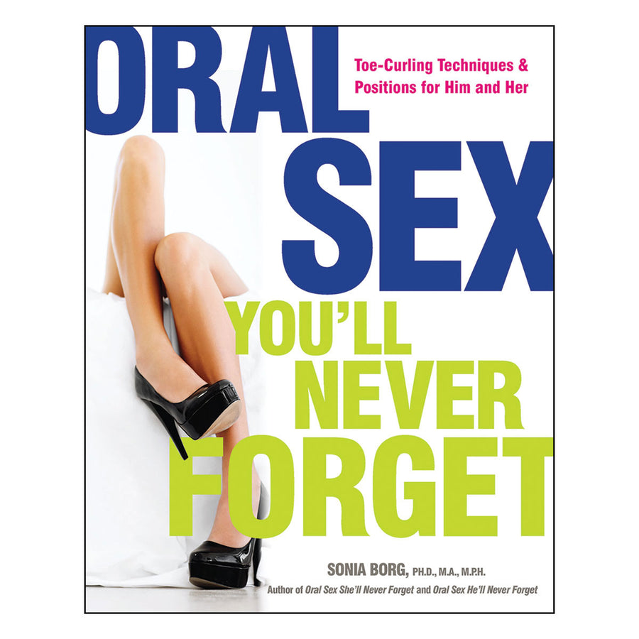 Oral Sex You'll Never Forget - Toe-Curling Techniques & Positions for Him and Her - Quiver