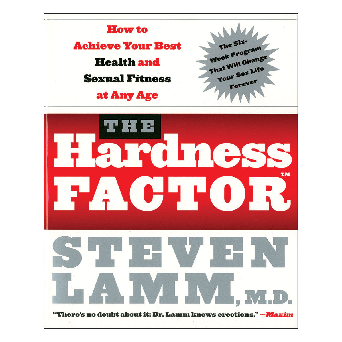 Hardness Factor: Achieve Sexual Fitness at Any Age - How to Achieve Your Best Health and Sexual Fitness at Any Age - Harper Collins