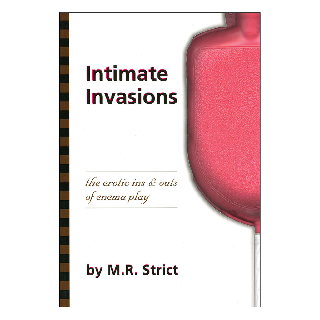 Intimate Invasions - The Erotic Ins & Outs of Enema Play - Greenery Press