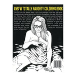 Load image into Gallery viewer, Totally Naughty Coloring Book #NSFW - SheVibe
