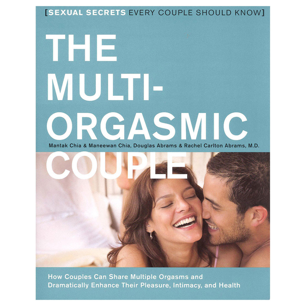 Multi-Orgasmic Couple - Sexual Secrets Every Couple Should Know - HarperOne