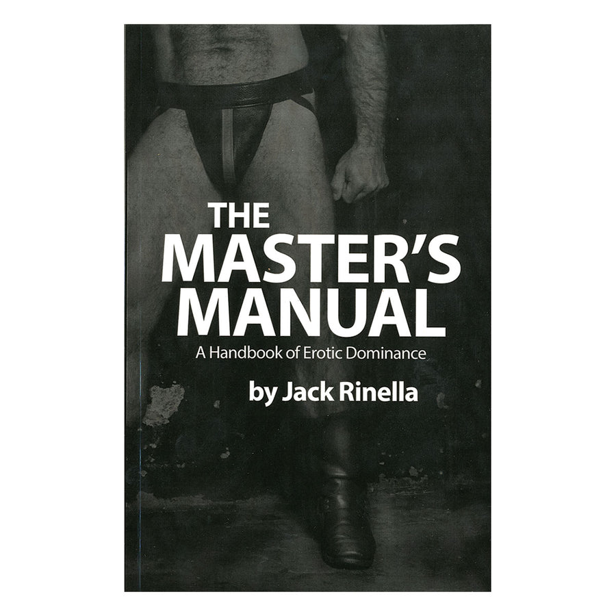 Master's Manual - Handbook of Erotic Dominance - Daedalus Publishing