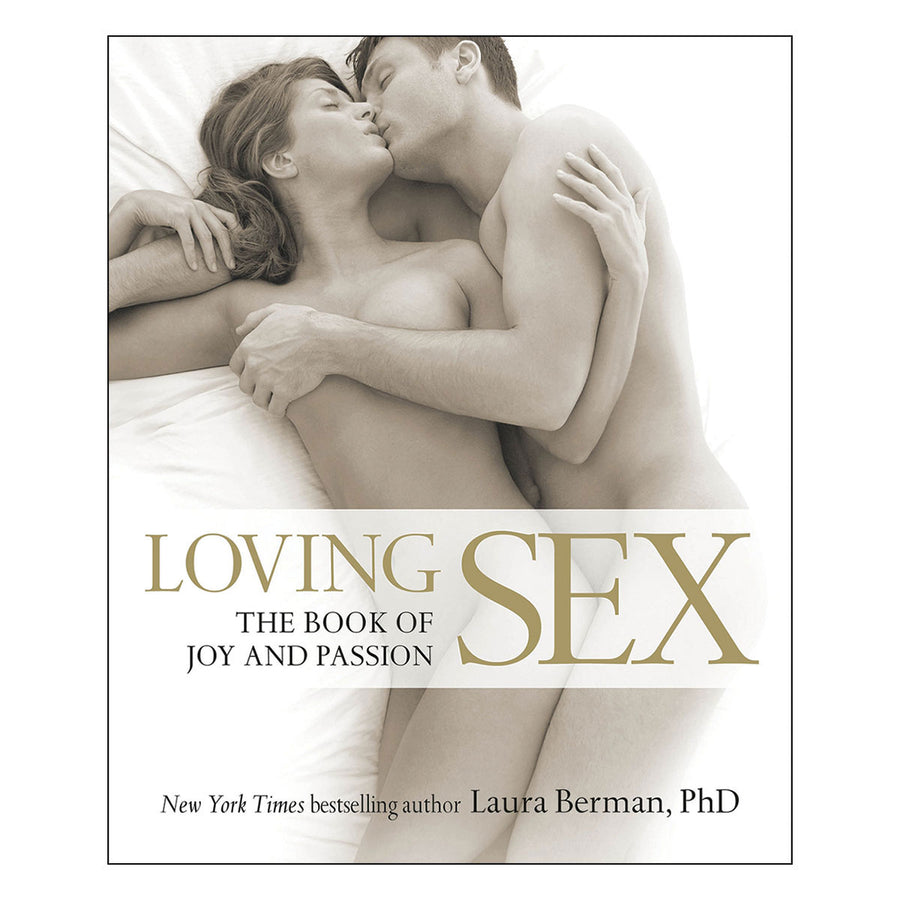Loving Sex by Laura Berman - The Book of Joy and Passion - DK Publishing