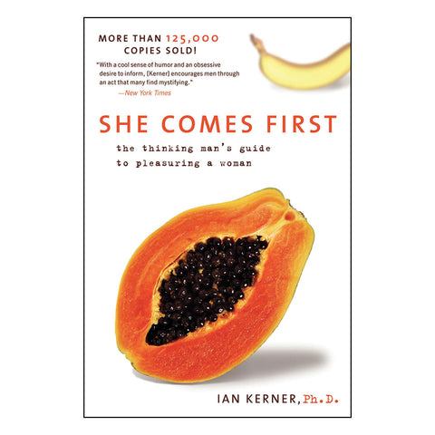 She Comes First: A Thinking Man's Guide To Pleasuring a Woman - Harper Collins