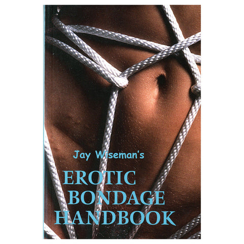 Erotic Bondage Handbook - Greenery Press