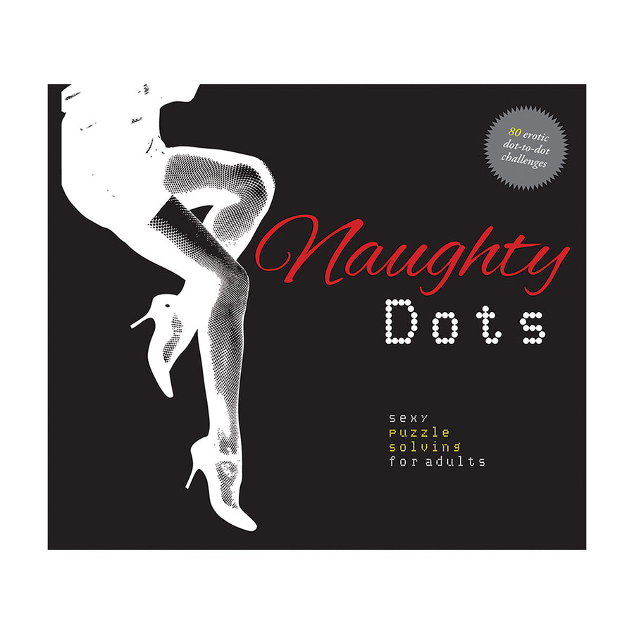Naughty Dots - 80 Erotic Dot-to-Dot Challenges - Fair Winds