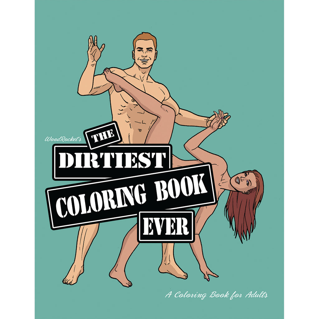 Wood Rocket Dirtiest Coloring Book Ever