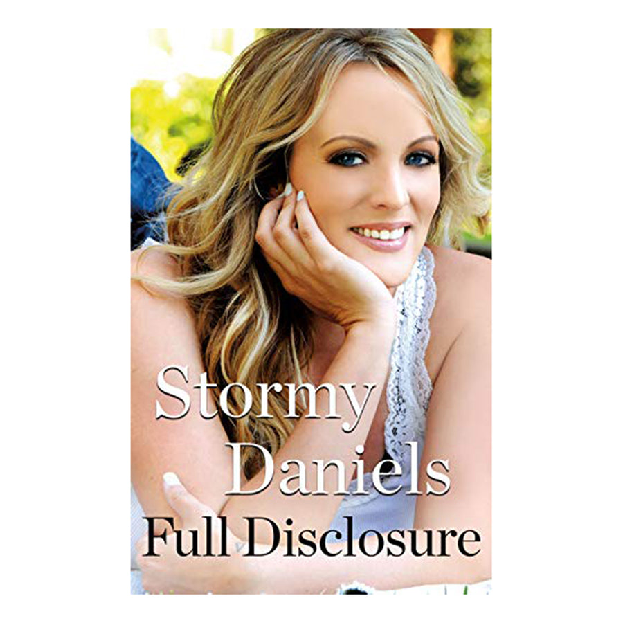 Full Disclosure by Stormy Daniels - St. Martin's Griffin