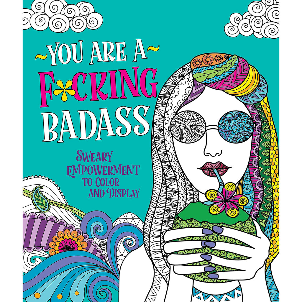 You Are a F*cking Badass Coloring Book - MPS