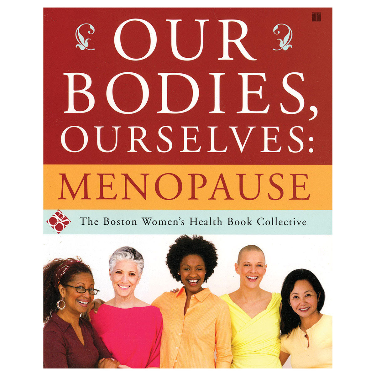 Our Bodies, Ourselves: Menopause - Simon & Schuster