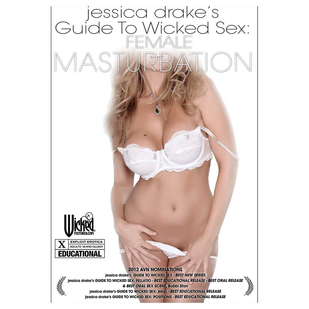 Jessica Drake's Guide to Wicked Sex: Female Masturbation - Wicked