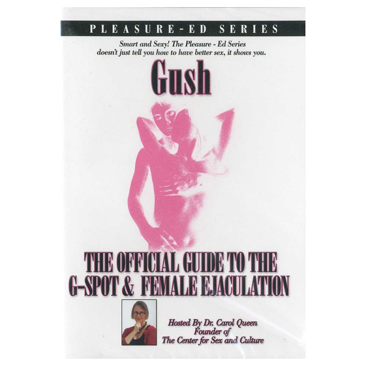 Gush: Ultimate Guide to The G-Spot & Female Ejaculation - Pleasure-Ed Series