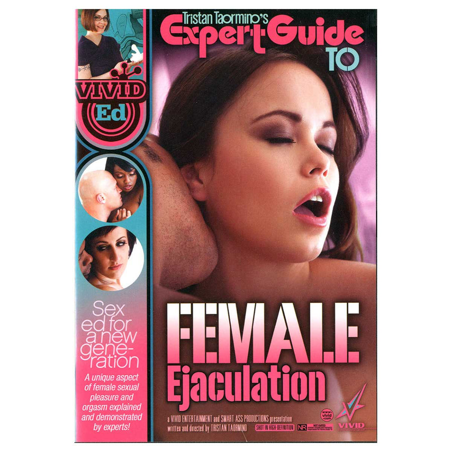 Tristan Taormino's Expert Guide To Female Ejaculation