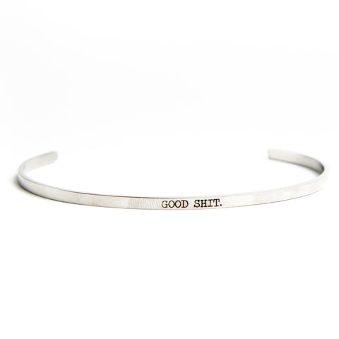 Twisted Wares Good Shit Bangle Stainless Steel