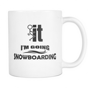 White Mug-F..k it I'm Going Snowboarding ccnc004 sw0010