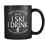 Black Mug-That's What I Do I Ski I Drink And I Know Things ccnc005 sk0009