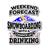 Sticker-Weekend Forecast Snowboarding With a Chance of Drinking ccnc004 sw0018