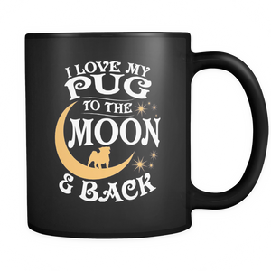 Black Mug-I Love My Pug To The Moon & Back ccnc003 dg0056