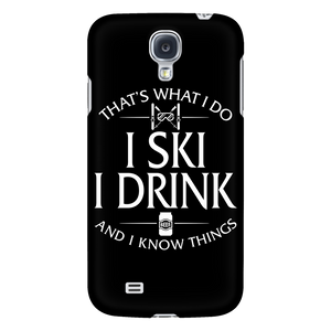 Phone case-That's What I Do I Ski I Drink And I Know Things ccnc005 sk0023