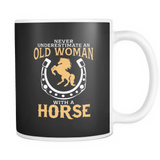 White Mug-Never Underestimate an Old Woman With a Horse ccnc002 hp0010
