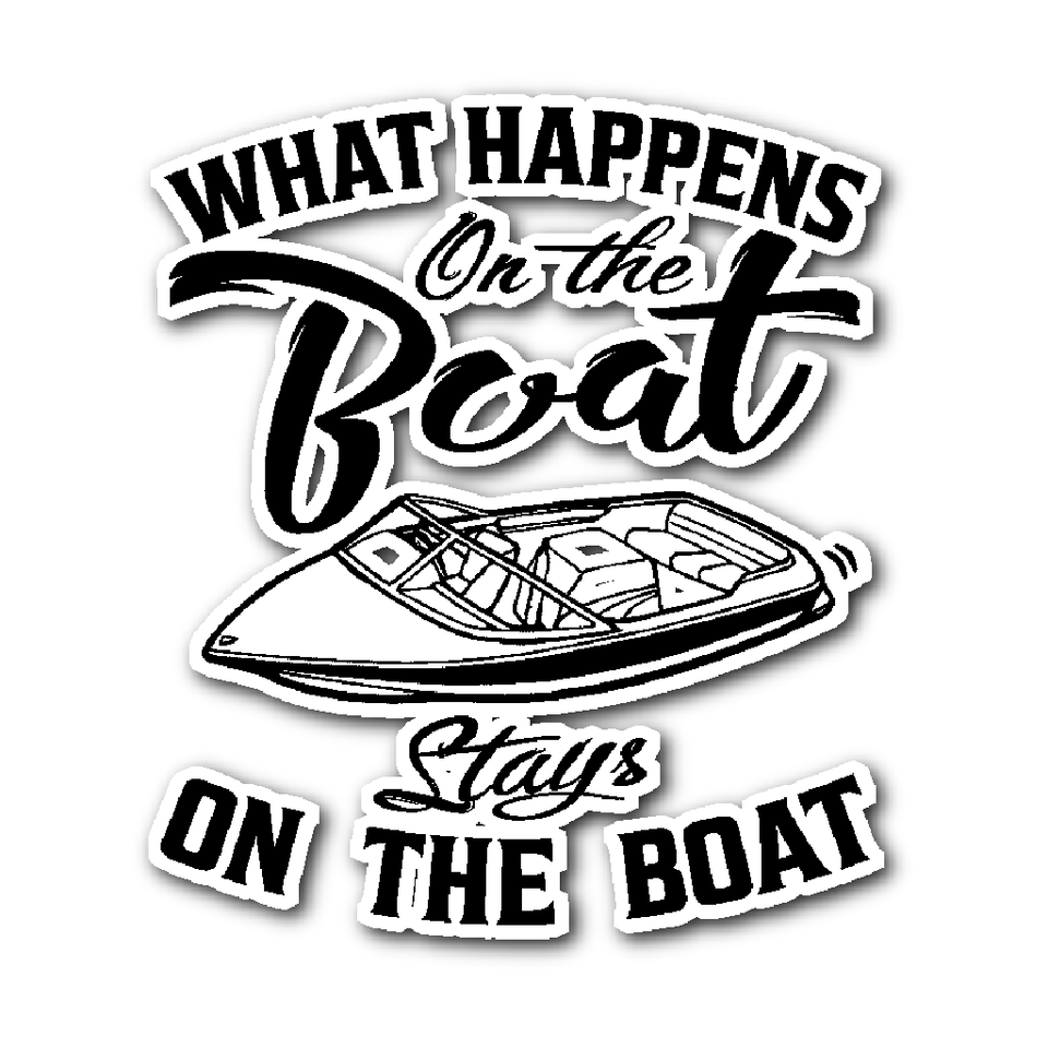 Sticker-What Happens On The Boat Stays On The Boat ccnc006 bt0029