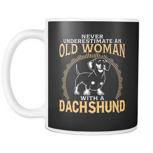White Mug-Never Underestimate an Old Woman With a Dachshund ccnc003 dg0050