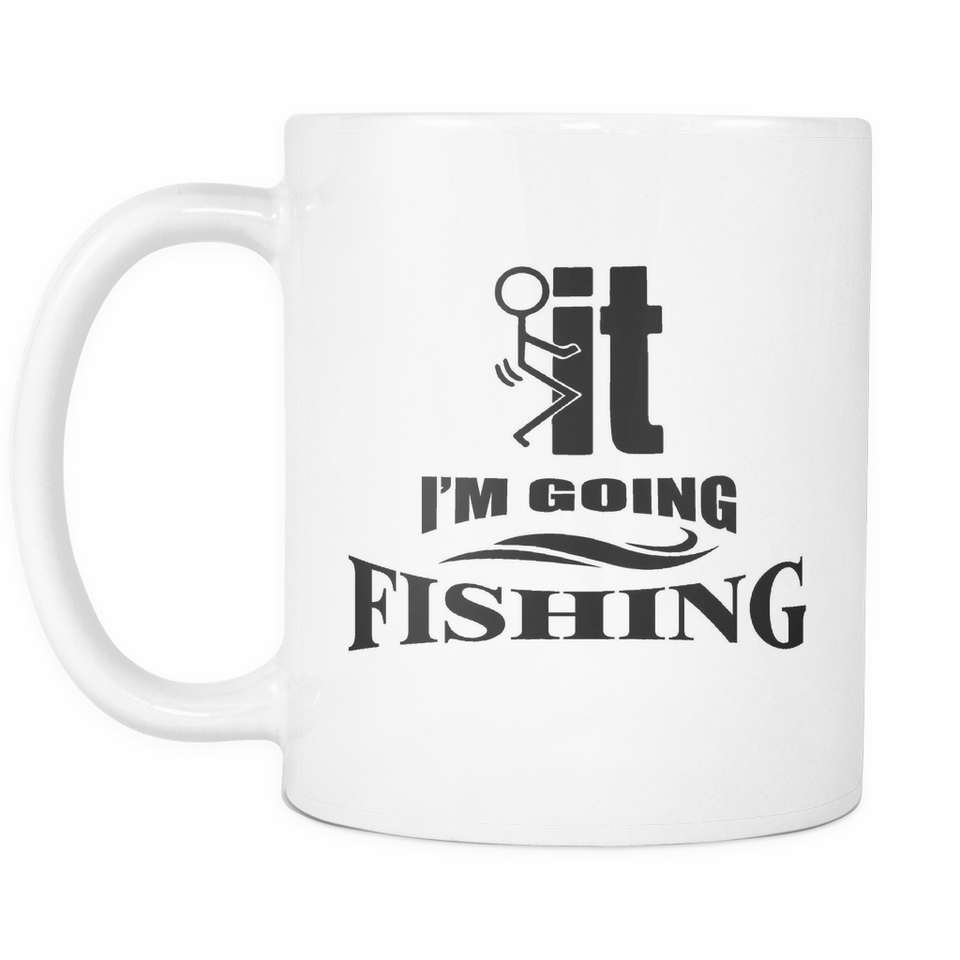 White Mug-F..k it I'm Going Fishing ccnc010 fh0004