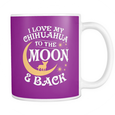 White Mug-I Love My Chihuahua To The Moon & Back ccnc003 dg0057