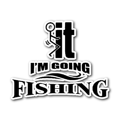 Sticker-F...ck it I'm Going Fishing ccnc010 fh0002
