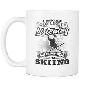 White Mug-I Might Look Like Listening To You But In My Head I'm Skiing ccnc005 sk0011