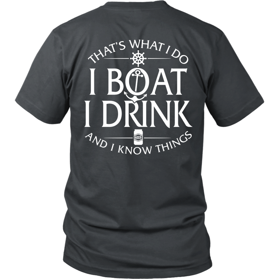 Back Shirt-That's What I Do I Boat I Drink And I Know Things ccnc006 bt0034