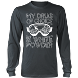 Shirt-My Drug Of Choice Is White Powder ccnc004 sw0014
