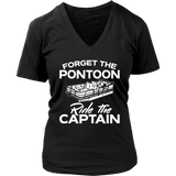 Ladies Shirt-Forget The Pontoon Ride The Captain ccnc006 ccnc012 pb0026