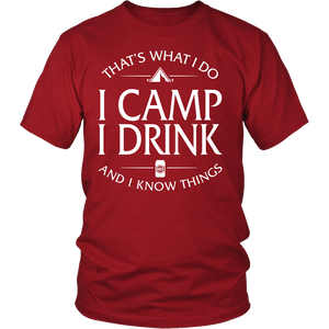 Shirt-That's What I Do I Camp I Drink And I Know Things ccnc013 cp0001