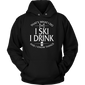 Shirt-That's What I Do I Ski I Drink And I Know Things ccnc005 sk0003