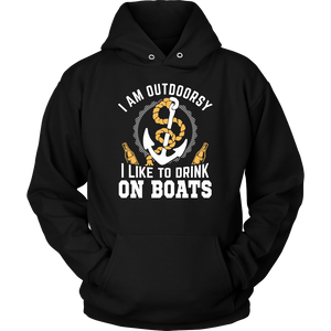 Shirt-I Am Outdoorsy I Like To Drink On Boats ccnc006 bt0020