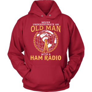 Shirt-Never Underestimate an Old Man With a Ham Radio ccnc001 hr0004